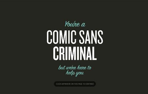 Comic Sans Criminal | CSS Gallery - cssloggia com
